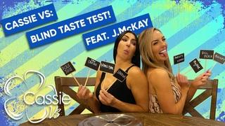 # | Cassie Vs: Blind Taste Test! feat. !!!