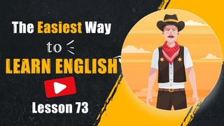 The Easiest Way To Learn English | Learn Vocabulary | Do Exercises | Lesson 73