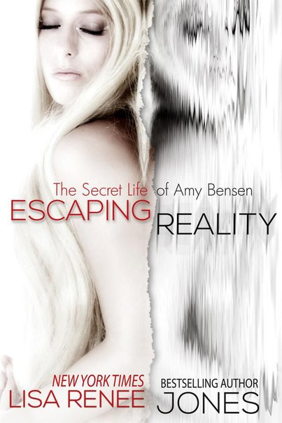 Escaping Reality (The Secret Life of Amy Bensen #1)