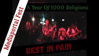 Rest In Pain - A Year Of 1000 Religions. Mediaportal Fest.  2007 11 17. Psycho Death Metal