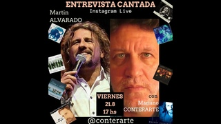 MARTIN ALVARADO Entrevista Cantada con Mariano Conterarte
