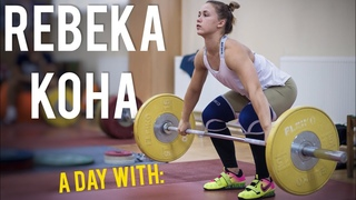 A Day with Rebeka KOHA / Weightlifting Training Day Vlog