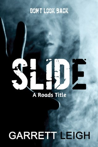 Slide (Roads #1)