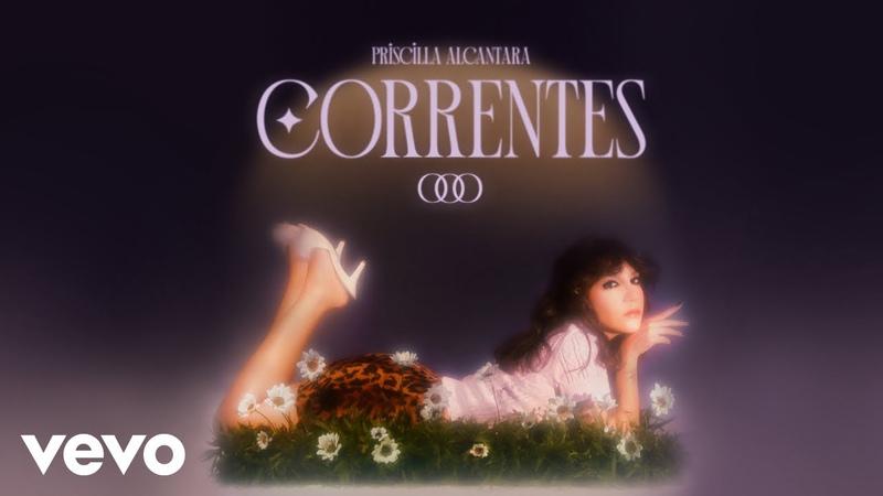 Priscilla Alcantara Correntes