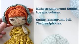 Muñeca amigurumi Emilie. Parte 7. Los auriculares a crochet.