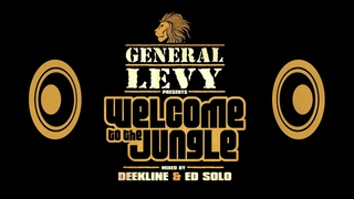 Welcome to the Jungle Album mix by General Levy, Ed Solo & Deekline