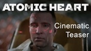Atomic Heart — Vavilov complex, Laboratory. Real-time cinematic teaser