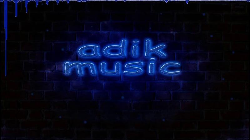 Albanec ft layla mix Dj AdiK