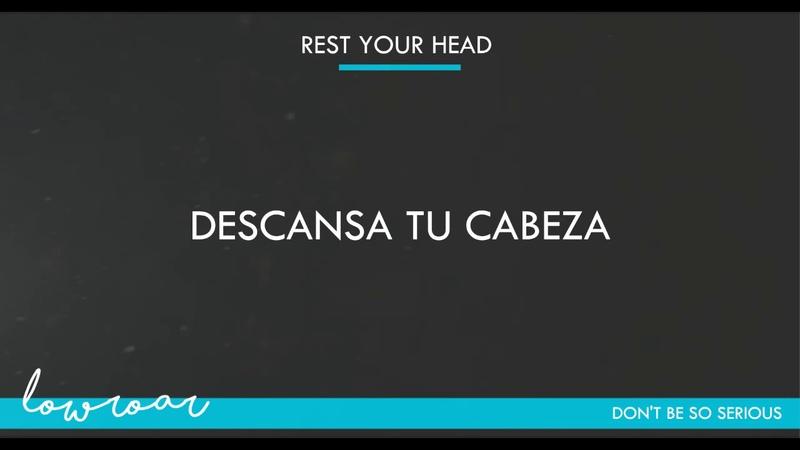 Low Roar - Don't be so serious (Lyrics Español/English)