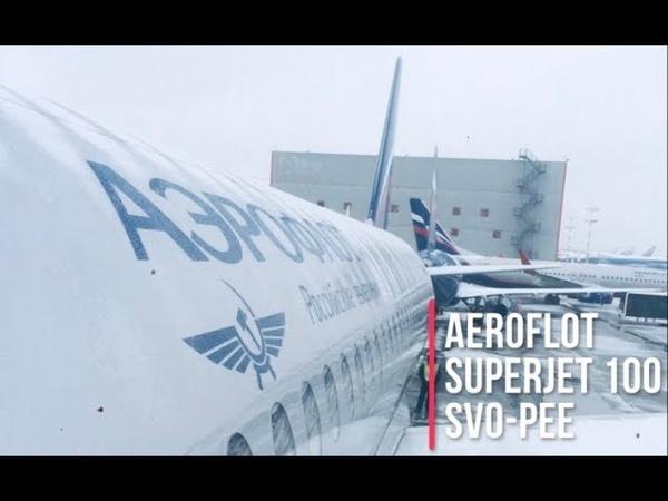 Trip Report || Aeroflot Superjet 100 (Economy) || Moscow (SVO) - Perm