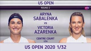 Арина Соболенко - Виктория Азаренко 1/32 US Open 2020 Aryna Sabalenka - Victoria Azarenka