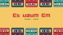 Sirius - Es uzum em feat. 3dgar