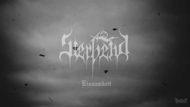 Sterbend Einsamkeit Music Video Depressive Black Metal Germany
