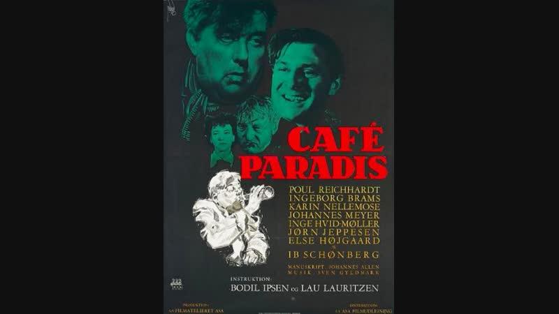 Café Paradis 1950 by Bodil Ipsen and Lau Lauritzen