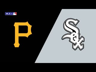 IL /  / PIT Pirates  CHI White Sox (2/2)