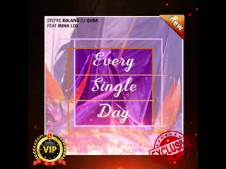 Stefre Roland, Dj Quba feat. Irina Los - Every Single Day (Original Mix)