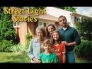 Истории уличного освещения  Street Light Stories (2017, США) английский язык