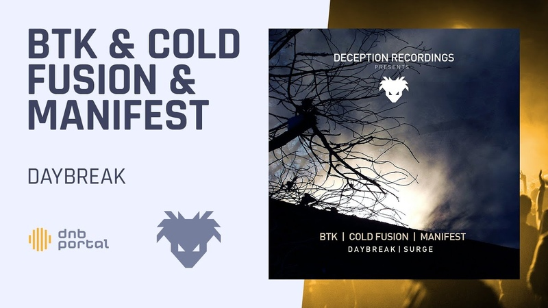 BTK, Cold Fusion Manifest - Daybreak [Deception Recordings]
