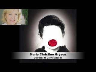 Marie Christine Gryson Outreau la vérité abusée