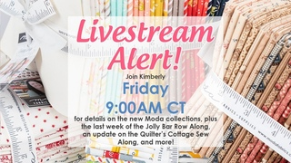 Behind the Seams: Join Kimberly for details on the new Moda collections and more!