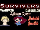 Survivers by AlisanRose Darknelor and Warpath