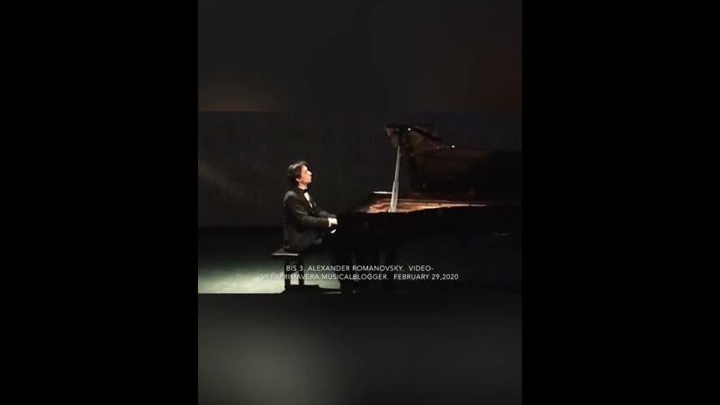 Alexander Romanovsky Александр Романовский Bis No 3 February 29 2020 ✨3 🎼 Chopin Prelude op 28 no 20
