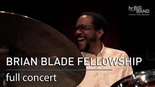 Brian Blade and the Fellowship Band: full concert