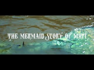 The mermaid story of mhpi