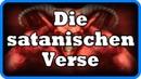 Die satanischen Verse – Die Religion des Friedens zeigte ihr wahres Gesicht