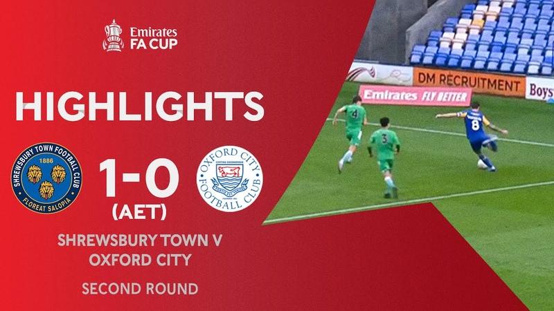 The Shrews Grab Extra-Time Winner   Shrewsbury Town 1-0 Oxford City (AET)   Emirates FA Cup 2020-21