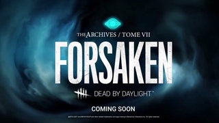 Dead by Daylight FORSAKEN Official (Tome 7) Teaser Trailer