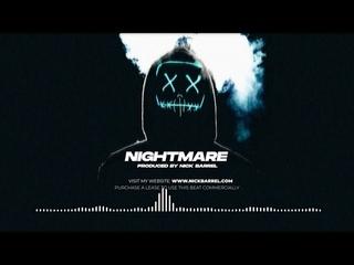 "Free Hard EDM Trap X Dubstep Beat ""NIGHTMARE"" Ghostemane Type Beat (Prod. By Nick Barrel)"