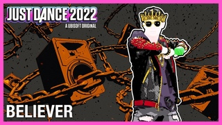 Just Dance 2022: Believer by Imagine Dragons | Official Track Gameplay [US]