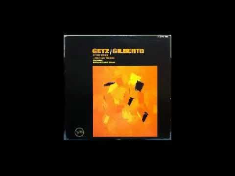 Joao Gilberto Stan Getz Full Album 1963