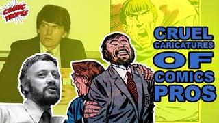 Cruel Caricatures of Comics Pros