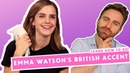 Learn Emma Watson's British Accent (HERMIONE) | Received Pronunciation