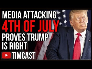 Democrats And Media ATTACK 4th of July Proving Trump Right, They Hate Our History And Country