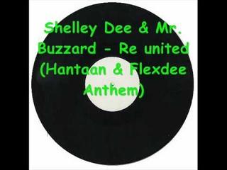 Shelley Dee & Mr. Buzzard - Re united (Hantaan & Flexdee Anthem).wmv