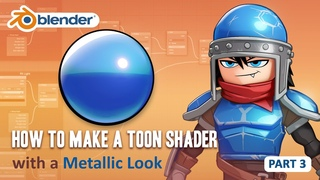 Toon Shader Tutorial - Part 3 - How to Make a Metallic Material (Blender 2.8/EEVEE)