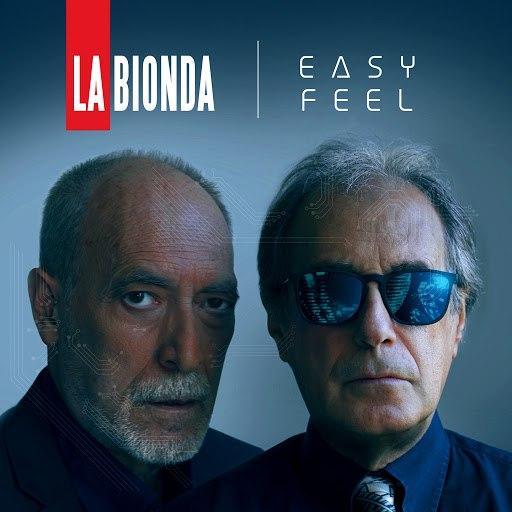 LA BIONDA альбом Easy Feel