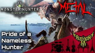 Monster Hunter: World - Pride of a Nameless Hunter 【Intense Symphonic Metal Cover】