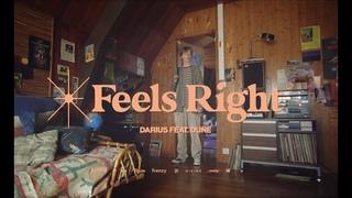 DARIUS FEAT. DUNE - FEELS RIGHT