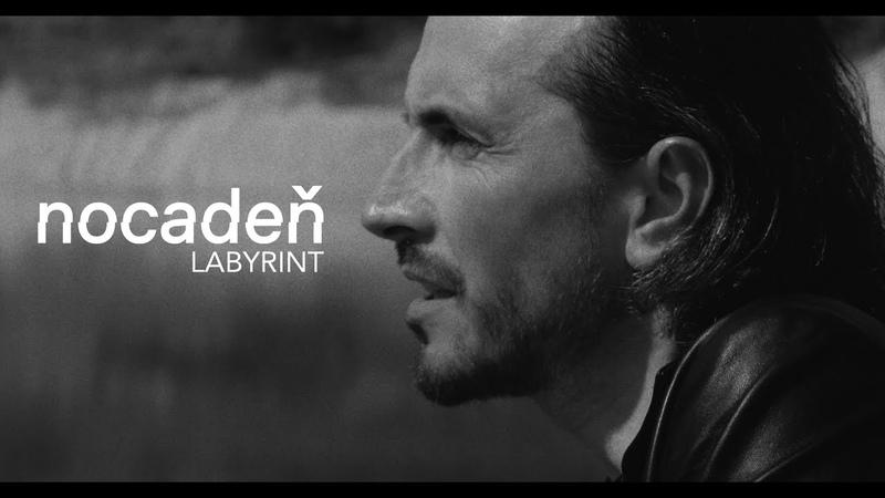 Nocadeň Labyrint Official Video