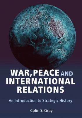 War, Peace and IR