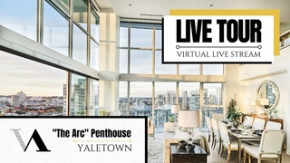 """Live Tour - """"The Arc"""" Penthouse in Yaletown"""