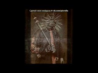 SlipKnoT AHIG фото сессия под музыку Slipknot Psychosocial Picrolla