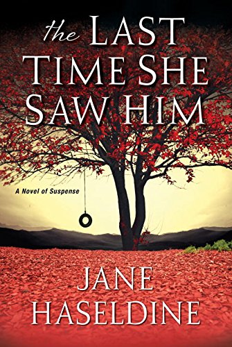 Jane Haseldine - The Last Time She Saw Him