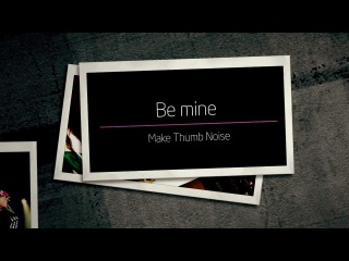 "2NE1 - ""Make Thumb Noise"" Project (Round 2-1)_Be mine_kor"