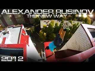 AlexandeR RusinoV / My Life 2012 - The new Way