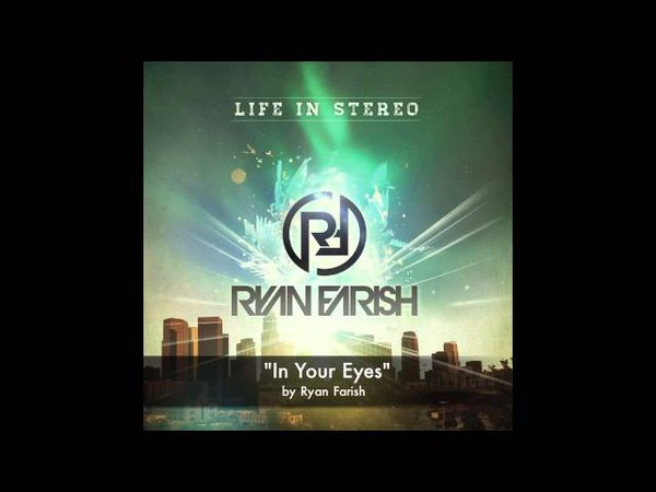 Ryan Farish In Your Eyes Official Audio